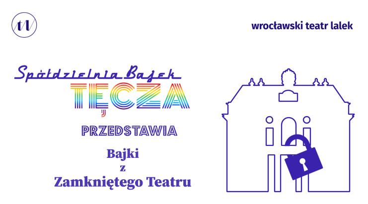 TEATR W SIECI TO EKSPERYMENT – z pracownicami Wrocławskiego Teatru Lalek, Katarzyną Krajewską (sekretarz literacką i pedagożką teatru) i Sylwią Gorzak (kierowniczką biura promocji i sprzedaży), rozmawia Hubert Michalak w cyklu ROZMOWY CZASU KWARANTANNY.